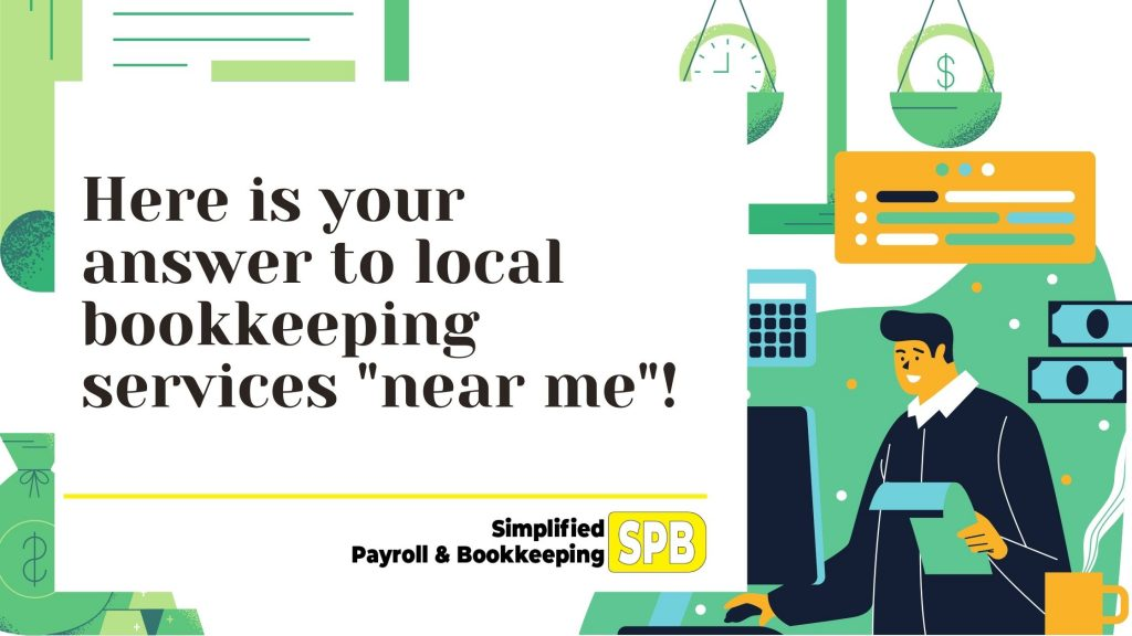 """Read more about the article Here is your answer to """"local bookkeeping services near me!"""""""