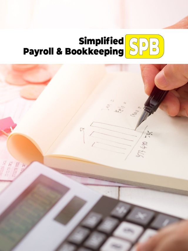 Simplified Bookkeeping – What You Need to know!